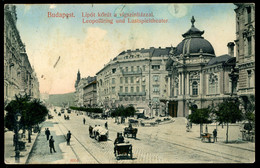 Budapest Lipot Körut A Vigszinhazzal Leopoldring Und Lustspieltheater Elénk 1922 Léopold Reiner Chemin De Fer Ottoman D' - Hongarije