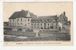 FOUGERES - LE QUARTIER DU 10e ESCADRON - ANCIEN COUVENT DES URNABISTES - 35 - Fougeres