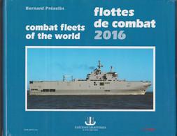 BOEK-LIVRE-FLOTTES DE COMBAT-COMBAT FLEETS OF THE WORLD-BOTEN-BATEAUX-MARINE-MILITARIA-TRES BONNE ETAT-VOYEZ 4 SCANS - Sin Clasificación
