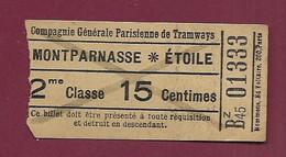 111220 - TICKET CHEMIN DE FER TRAM - Compagnie Générale Parisienne Des Tramways MONTPARNASSE ETOILE 15 C BZ45 01333 2cl - Europe