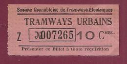 111220 - TICKET CHEMIN DE FER TRAM - Compagnie Grenobloise Tramways électriques TRAMWAYS URBAINS 007265 10Cmes Z - Europe