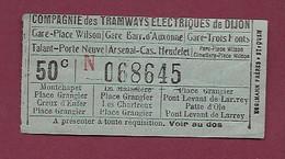 111220 - TICKET CHEMIN DE FER TRAM - Compagnie Tramways électriques DIJON 50c N068645 - Europe