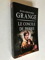 LIVRE DE POCHE Thriller N° 17216    LE CONCILE DE PIERRE    Jean-Christophe GRANGE    413 Pages – Edition 2002 - Ohne Zuordnung