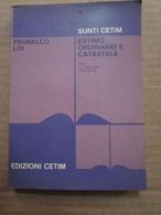 # ESTIMO ORDINARIO E CATASTALE / EDIZIONI CETIM - Diritto Ed Economia