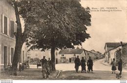 D55  VERDUN  Entrée Du Faubourg De Glorieux  ...... ( Au Dos Cachet Militaire ) - Verdun