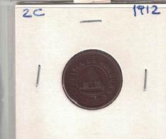 Honduras 2 Centavos 1912 - Honduras