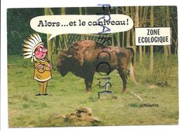 """Animaux. Bison Urine. Indien:"""" Alors... Et Le Caniveau"""". Signé Alexandre - Humor"""