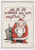 NOEL - PÈRE NOEL - UN MYTHE ? - ILLUSTRATEUR: SERRE - Kerstman