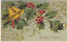Fêtes - Carte Gaufrée - Joyeux Noël - Cloches - Houx - Other