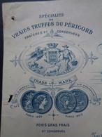 FACTURE - 46 - DEPARTEMENT DU LOT - GOURDON 1914 - CONSEVRES ALIMENTAIRES, TRUFFES DU PERIGORD : SALVAT FILS - Unclassified