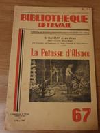 Bibliothèque Du Travail N°67 La Potasse D'Alsace Dietwiller Puits De Richwiller Vers Mulhousemars 1949 - 6-12 Ans