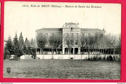 CPA (Ref : AA947)  Asile De BRON (69 RHÔNE) Maison De Santé Des Hommes (cachet De L'Hôpital) - Bron