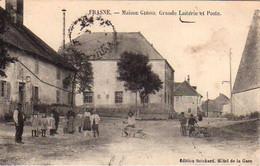 S50-012 Frasne - Maison GIROD - Grande Laiterie Et Poste - Other Municipalities