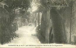 77  VOISINS - ANCIEN MOULIN DE LA GIGARDELLE (pliure Verticale) (ref 1153) - Sonstige Gemeinden