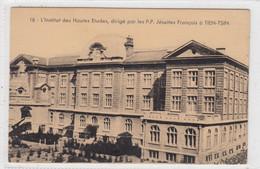 L'Institut Des Hautes Etudes, Dirigé Par Les P.P. Jésuites Français à Tien-Tsin. - China