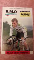 Jean-François RAULT  RMO 1988 Signée - Cycling