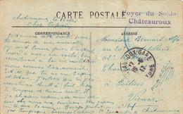 PIE-VAL-2-20-2885 : CACHET FRANCHISE MILITAIRE. FOYER DU SOLDAT CHATEAUROUX INDRE. CHATEAU LA CHAPELLE ORTHEMALE - 1. Weltkrieg 1914-1918