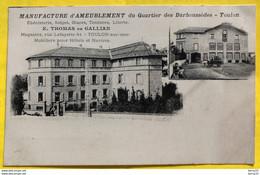 TOULON - MANUFACTURE D'AMEUBLEMENT Du Quartier Des Darboussèdes - Toulon - Ebénisterie, Sièges, Glaces, Tentures, Literi - Toulon