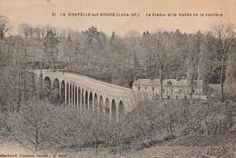 LA CHAPELLE Sur ERDRE -  Le Viaduc Et La Vallée De La Verrière - Other Municipalities
