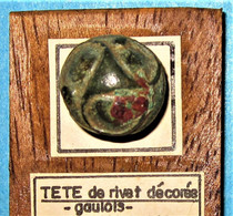 Tête De Rivet Décorée. Epoque Gauloise. Celtique. - Arqueología