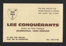 """Carte De Visite Ancienne.   Bar-Grill  """"Les Conquérants"""".   Equemauville Par Honfleur (14). - Visitekaartjes"""