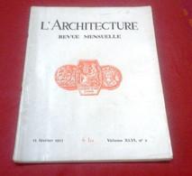 L'Architecture Février 1933 Léon Jaussely,Bureau Postes Paris Rue Du Colisée,Lycée Saïgon Cholon,Le Même Chalets Mégève - 1900 - 1949