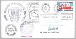 """24 - Pli Du PORTE-HELICOPTERES """" JEANNE D'ARC """" à KERGUELEN Le 20.1.1978 Signé Chef De District. - Cartas"""
