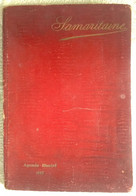 CALENDRIER PUBLICITAIRE AGENDA ILLUSTRE 1912 LA SAMARITAINE ILLUSTRATIONS CARTES POSTALES PUBLICITE CARTE GEOGRAPHIQUE - Formato Grande : 1901-20