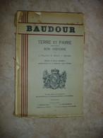RARE LIVRE !! BAUDOUR ( SAINT GHISLAIN ) - TERRE ET PAIRIE - SON HISTOIRE ( 1937 - 1ER VOLUME ) - Bélgica