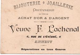 74 - Carte De Visite Bijouterie Joaillerie Lachenal ANNECY - A VOIR - Annecy