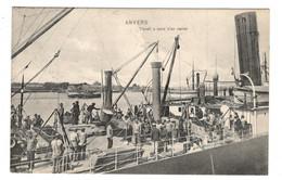 BELGIQUE - ANVERS Travail à Bord D'un Navire - Antwerpen