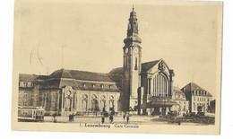 G.D.Luxembourg    Gare Et 1 TRAM Et Vieilles Automobiles - Lussemburgo - Città
