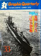 Graphic Quaterly N°33. Summer 1978. Les Sous-marins De La Seconde Guerre Mondiale - Boats