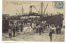 89 - DUNKERQUE - Le Travail Au Port ( Bois De Mines) - Dunkerque