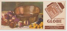 Buvard ? - Publicité Illustrée Tabac Du Globe Cigarettes, Filtre, (1908-1948) (lot N°7) - Tobacco
