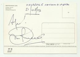 AUTOGRAFO ANTONIO DI PIETRO SU CARTOLINA DI MONTEVARCHI ( AREZZO )   FG - Autographs