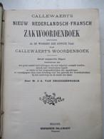 CALLEWAERTS   Nieuw  NEDERLANSCH __  FRANSCH  ZAKWOORENBOEK   Door M . J . A .  VAN  DROOGEBROECK - Dictionaries