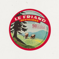 ETIQUETTE DE FROMAGE  LE FRIAND GERARD LE THOLY 88 - Quesos