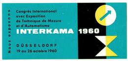 "Düsseldorf 1960 "" INTERKAMA Congres Technik De Mesure & Automatic   "" Vignette Cinderella Reklamemarke - Cinderellas"