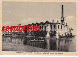 MARANO LAGUNARE - STABILIMENTO INDUSTRIALE CONSERVIERE MAZZOLA  F/GRANDE VIAGGIATA 1953 ANIMATA - Udine