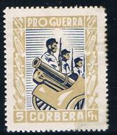 Sello Viñeta Pro Guerra 5 Cts CORBERA (Barcelona) , Guerra Civil, RARO * - Viñetas De La Guerra Civil