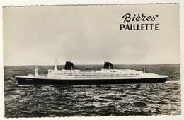 Publicité Bières Paillette ..... Sur Fond Paquebot France De La Compagnie Générale Transatlantique - Pubblicitari