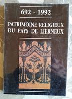 692-1992 Patrimoine Religieux Du Pays De Lierneux, Catalogue De L'exposition De L'église Saint-André, 1992 - Belgique