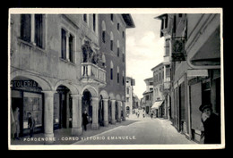 ITALIE - PORDENONE - CORSO VITTORIO EMANUELE - VOIR ETAT - Pordenone