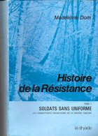 Histoire De La Résistance. Madeleine Dom. Tome 1. Bertrix, Tintigny, Rossignol, Neufchâteau, Chasseurs Ardennais, Gaume - War 1939-45