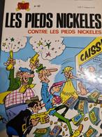 Les Pieds Nickelés Contre Les Pieds Nickelés N°67 1974 +++TBE+++ LIVRAISON GRATUITE+++ - Pieds Nickelés, Les
