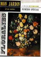 Mon Jardin Et Ma Maison_N°12_ Mai 1959_numéro Spécial_Floralies - Garden