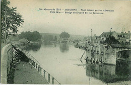 60 -SOISSONS - Pont Détruit Par Les Allemands -Guerre De 1914 - 1914 War - Bridge Destroyed By The Germans. - Oorlog 1914-18