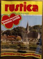 Rustica_N°171_ 8 Avril 1973_Bonnes Vacances,bonne Santé _à Découper : Les Légumes Fleurs - Garden