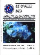 Cahier Des Micromonteurs 2016 Mineraux Mineralien De La Mine De Valcroze Gard - Science